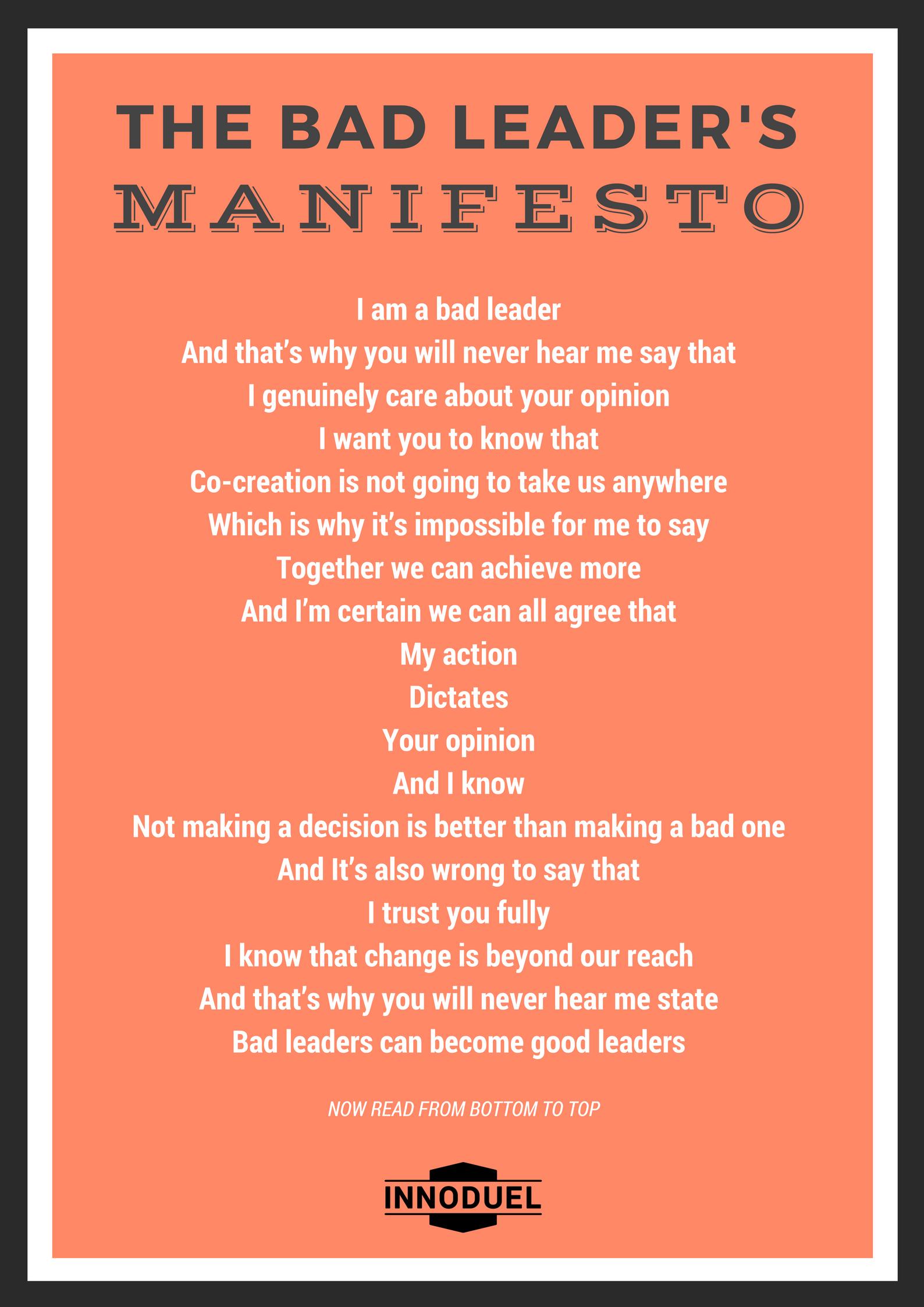 Bad Leader's Manifesto
